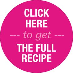 Click here to get the full recipe