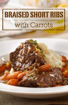 Braised Short Ribs with Carrots is a delicious main course you can ...