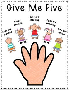 "Give Me Five is a reminder that they use in my field placement school (Sam Houston Elementary) to get the students to quiet down and pay attention.  I think it is a great and simple symbol that the students respond well to.  As soon as the teachers say, ""Give me five"", or raise their hands,  the students know exactly what is expected of them."