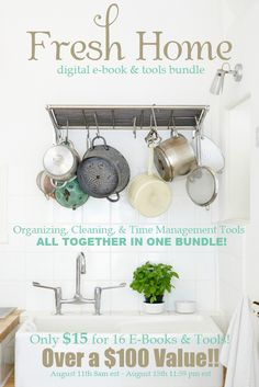 ♥♥ The Fresh Home eBook Bundle ♥♥ (One Time Collection) 16 Organizing, Cleaning and Time Management Tools ♡♡ This week Only a $100+ value at $15 ♡♡