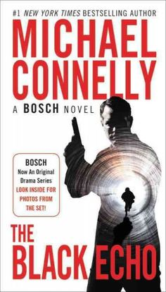 ea7fa698a71 The Black Echo  A Novel (A Harry Bosch Novel Book by  Connelly