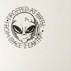 Drawing simple alien 46 ideas for 2019 Tattoo Drawings, Body Art Tattoos, I Tattoo, Cool Tattoos, Art Drawings, Tatoos, Weed Tattoo, Alien Drawings, Tattoo Sketches