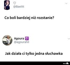 BESTY.pl - Boli bardziej niż rozstanie Very Funny Memes, Wtf Funny, Funny Mems, Text Memes, Everything And Nothing, One Direction Memes, Bts Memes, Maine, I Am Awesome