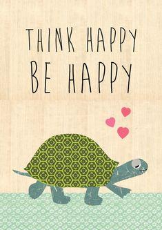 Think happy be happy by Claudia Schoen - BelivinDesign