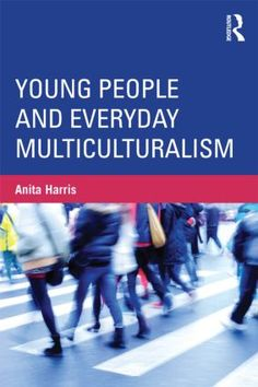 Young People and Everyday Multiculturalism (Paperback) - Routledge