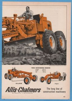 Allis-Chalmers Motor Grader Ad Heavy Construction Equipment, Construction Machines, Road Construction, Heavy Equipment, Antique Tractors, Old Tractors, Snow Vehicles, Earth Moving Equipment, Allis Chalmers Tractors
