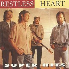 Super Hits by Restless Heart cover Restless Heart, Music Albums, Country Music, Love You, Digital, Cover, Men, Wheels, Track