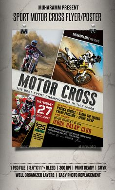 Sport Motor Cross flyer templates or poster templates designed to promote any kind of music event, concert, festival, party or weekly event in a music club and other kind of special evenings.Features1 psd File Print Ready 8.5x11  Bleed 300 dpi CMYKWell Organized Layers Easy to use Font used Old Typography Capture Smallz Arial : System fontPlease Ra