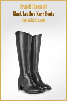 Fratelli #Rossetti - $798.00 - Black Leather Knee Boots... http://ladiesstylish.com/go/designers/Fratelli-Rossetti/Shoes.html #LadiesStylish #Designers #Shoesoots