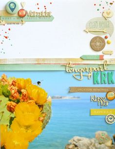 Sometimes I like to lift others layout to learn from it or to try something new. I chose this page.On my scrapbook layout I used on of my best photo what I ever took. You can see the Adriatic sea at