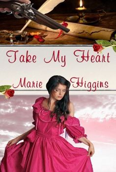 Take My Heart (Heroic Rogues Series) by Marie Higgins, http://www.amazon.com/dp/B005OU7VFS/ref=cm_sw_r_pi_dp_7Fcdrb1NZ2YD2