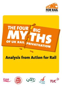 The Four Big Myths of Rail Privatisation