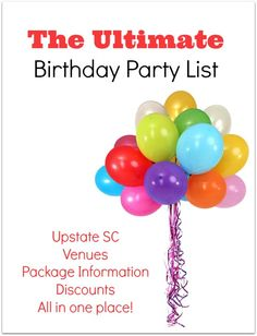 This Guide Contains Over 100 Different Birthday Party Venues Entertainers Rooms And More Kidding Around Greenville SC