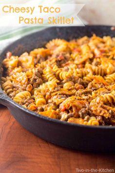 Cheesy Taco Pasta Skillet  Two in the Kitchen v