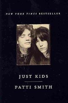 "Just Kids by Patti Smith. Brooklyn, 1967: On her first day in New York City, an idealistic 20-year-old poet meets a handsome young artist. They fall in love--and become friends for life. ""Just Kids,"" Patti Smith's profoundly moving, lyrical memoir about her friendship with late photographer Robert Mapplethorpe, broke my heart. [Kristen]"