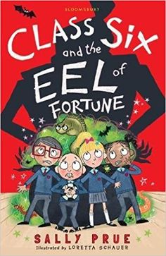 Class Six and the Eel of Fortune (Black Cats): Amazon.co.uk: Sally Prue: 9781472939418: Books