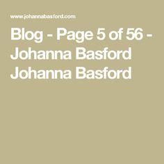 Blog - Page 5 of 56 - Johanna Basford Johanna Basford