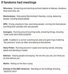 I love this! Although the whovians and sherlockians dont like each other they actually have a lot in common....