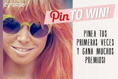 Pinea tus Primeras Veces y gana muchos premios! www.cyzone.com #PrimerasVecesbyCyzone