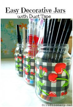 Duck Tape Jars!! I would have chose a better style of duct tape dough....(: STILL ADORABLE!!