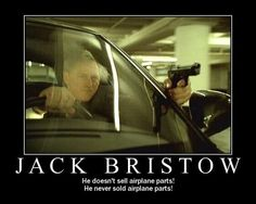 Jack Bristow NEVER sold airplane parts!! You have to see the show to understand.