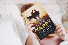 This is what happy looks like (Jennifer E. Smith) | A series of serendipity