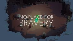 No Place for Bravery - Announcement Trailer