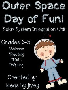 Outer Space Day of Fun! (Solar System Integration Unit)