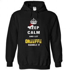Keep Calm And Let OKEEFFE Handle It - #birthday gift #gift sorprise