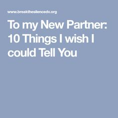 To my New Partner: 1