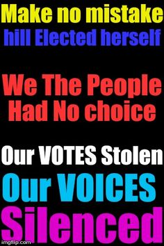 Make no mistake, if you vote for Hillary, you are condoning election fraud.  Furthermore, if you vote for someone who cheated the American citizens of their vote we can be sure that it will happen again. If they can get the electorate to back their corruption, why should they stop?