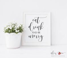 Hey, I found this really awesome Etsy listing at https://www.etsy.com/listing/200916190/eat-drink-and-be-merry-sign-eat-drink-be