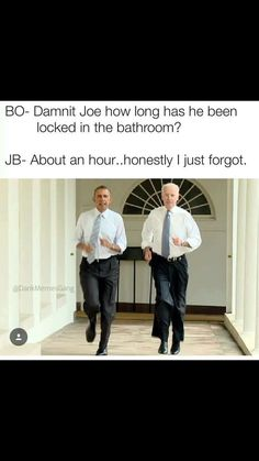 """51 Joe Biden Memes - """"Joe: IDK about you and Michelle, but I'm taking my curtains with me. Barack: Joe we have to-. Joe: Taking all the bath towels too. Joe And Obama, Obama And Biden, Joe Biden, Funny Quotes, Funny Memes, Hilarious, Jokes, Funny Pins, Pence Memes"""