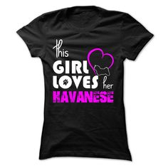 This Girl Loves Her Havanese T-Shirts, Hoodies. Check Price Now ==► https://www.sunfrog.com/Pets/This-Girl-Loves-Her-Havanese-yfblt-Ladies.html?id=41382