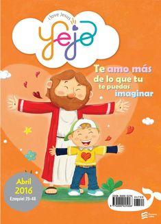 Devocional para niños / Yejo / Abril 2016  UNA GRAN NOTICIA / PARA LA IGLESIA Devocional para niños, lecturas bíblicas ilustradas…