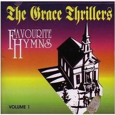 Favourite Hymns Vol. 1 - Grace Thrillers