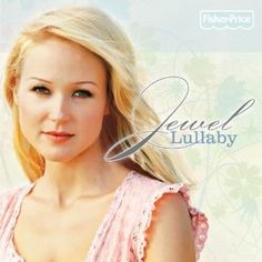 And my last lullaby album found via Pandora that I love.  I love Jewel even more after hearing this album.  All the songs are soooo relaxing!