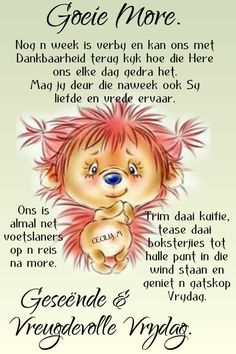 Good Morning Friday, Happy Friday, Evening Greetings, Goeie Nag, Goeie More, Afrikaans Quotes, Poems, Van, Motivation