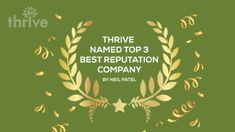 Thrive Named Top 3 Best Reputation Management Company by Neil Patel Internet Marketing Agency, Online Marketing Services, Reputation Management, Management Company, Marketing Strategies, Seo, Digital Marketing, Entrepreneur, Social Media