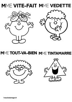 Mme Vite-Fait Mme Vedette Mme Tout-Va-Bien Mme Tintamarre