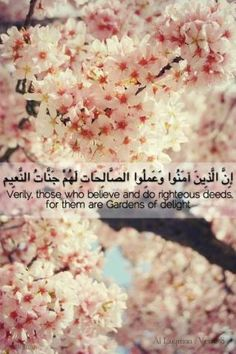 Those who believe and do righteous deeds Coran Quotes, Quran Surah, All About Islam, Verse Of The Day, Wisdom Quotes, Islamic Quotes, Allah, Believe, Sweet