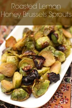 Roasted Honey Lemon Brussels Sprouts