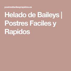 Helado de Baileys | Postres Faciles y Rapidos