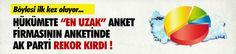 Son seçim anketinde AK Parti rekor kırdı