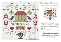 My Happy Memories: New free pattern. No place like home cross stitch. Cross Stitch House, Cross Stitch Samplers, Cross Stitching, Cross Stitch Embroidery, Free Cross Stitch Charts, Cross Stitch Freebies, Cross Stitch Patterns, Free Charts, Little House Needleworks