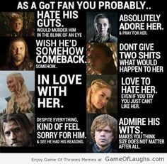 What a Game Of Thrones fan thinks about various characters - Game Of Thrones Memes
