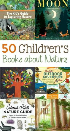 50 Children's Books About Nature, This list of nature books for kids includes fiction and non-ficti All Nature, Nature Study, Walking In Nature, Nature For Kids, Best Children Books, Toddler Books, Childrens Books, Kid Books, Story Books