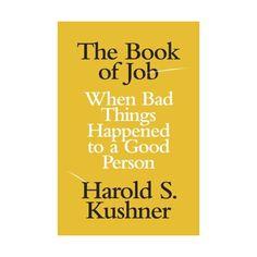 The Book of Job by Harold Kushner
