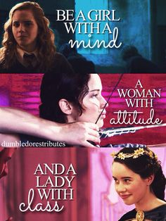 Hermione Granger (Harry Potter), Katniss Everdeen, (Hunger Games,) & Susan Pensive (The Chronicles of Narnia)
