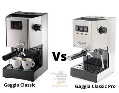 Gaggia Classic vs Pro - Which Gaggia is Ideal? Maker Labs, Automatic Espresso Machine, Cafe Style, Steam Valve, Stainless Steel Material, Latte Art, Wood Cutting, Cool Photos, Coffee Maker